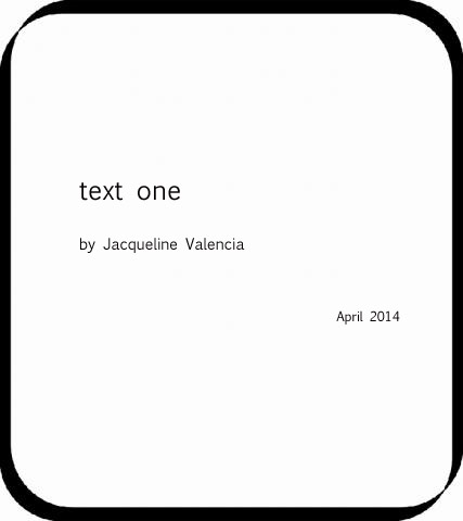 Text One by Jacqueline Valencia